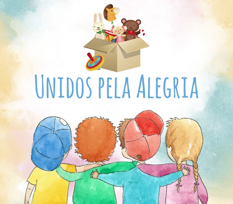Unidos Pela Alegria: Campanha Pelo Dia das Crianças